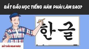 kinh nghiệm học tiếng Hàn duhochanquochalo